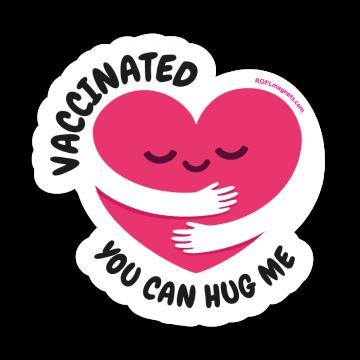 Vaccinated - hug me